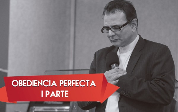 Obediencia Perfecta I